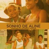 Sonho De Aline (Music from the Benefit Short Documentary) de Alfonso G. Aguilar