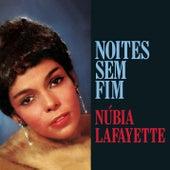 Noites Sem Fim by Núbia Lafayette