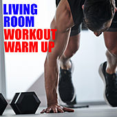 Living Room Workout Warm Up de Various Artists