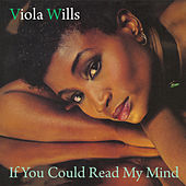 If You Could Read My Mind by Viola Wills