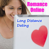 Romance Online Long Distance Dating by Various Artists
