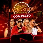 Live Show Cavaleiros: Pra Beber & Pra Roer Completo de Cavaleiros do Forró