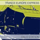 Trance Europe Express - Oslo Station de Various Artists