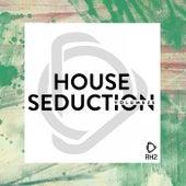 House Seduction, Vol. 25 von Various Artists