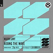 Riding the Wave von Maxim Lany