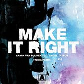 Make It Right (Trinix Remix) von Armin Van Buuren