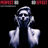 Perfect 8D (Use Headphones) de 8d Effect