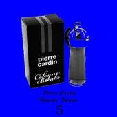 Pierre Cardin Remixes Vol.5 by Pierre Cardin