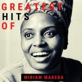 Greatest Hits of Miriam Makeba by Miriam Makeba