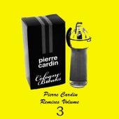 Pierre Cardin Remixes Vol.3 by Pierre Cardin