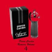 Pierre Cardin Remixes Vol.4 by Pierre Cardin