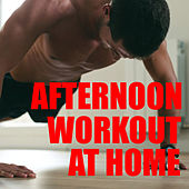 Afternoon Workout At Home de Various Artists