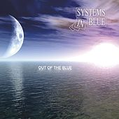 Out Of The Blue von Systems In Blue