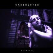 Undercover de No Mercy
