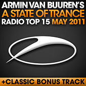 A State Of Trance Radio Top 15 - May 2011 de Various Artists