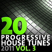20 Progressive House Tunes 2011, Vol. 3 von Various Artists