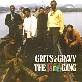 Grits & Gravy de The Fame Gang