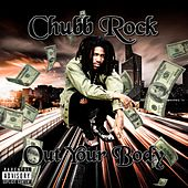 Out Your Body by Chubb Rock