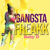 Gangsta Freakk by Baby D