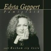 Pamiętnik Czyli Kocham Cię Życie by Edyta Geppert