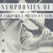 Symphonies of P. Cajkovskij, F. Poulenc & É. Satie de Philharmonia Orchestra