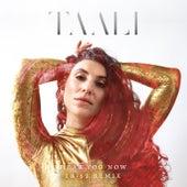 Hear You Now (TR/ST Remix) von Taali