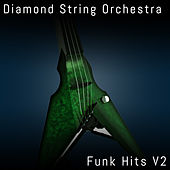 Funk Hits, Vol. 2 by Diamond String Orchestra