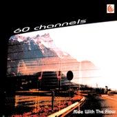 Ride with the Flow de 60 Channels
