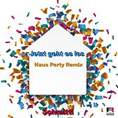 Jetzt geht es los (Haus Party Remix) de Schmitti