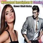 Hawer Khafi Aicha by Mohamed Imazighan