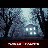 Places & Haunts by Various Artists