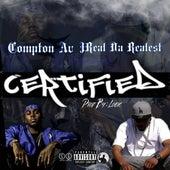 Certified (feat. Compton AV) by JReal Da Realest