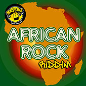 Massive B Presents: African Rock Riddim by Various Artists