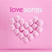 Love Songs: Chart and Oldies Romance von Various Artists