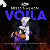 Voila by Mista Maeham
