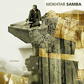 Dounia de Mokhtar Samba