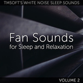 Fan Sounds for Sleep and Relaxation Volume 2 de Tmsoft's White Noise Sleep Sounds