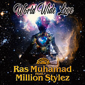 World Wide Love by Ras Muhamad