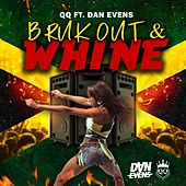 Bruk out & Whine by QQ