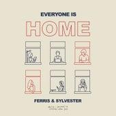 Everyone Is Home von Ferris & Sylvester