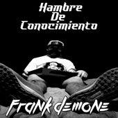 Hambre de Conocimiento by Frank Demone