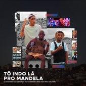 Tô Indo Lá pro Mandela by Dj Rogerinho do Quero