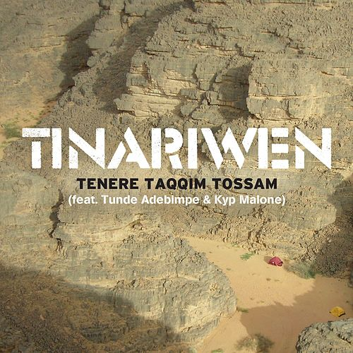 Tenere Taqqim Tossam [feat. Tunde Adebimpe & Kyp Malone] by Tinariwen