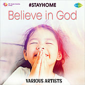 Believe In God by Various Artists
