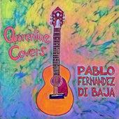Quarentine Covers by Pablo Fernández Di Baja