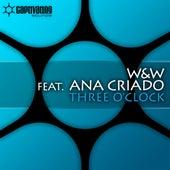Three O'Clock von W&W