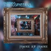 Frame by Frame de Joe Deninzon & Stratospheerius