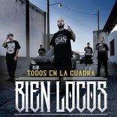 Todos en la Cuadra Bien Locos (feat. C-Kan, Gera MX, Santa Fe Klan y Neto Peña) de Dharius