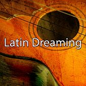 Latin Dreaming de Instrumental