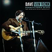 Pennsylvania Blues de Dave Van Ronk